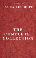 eBook: LAURA LEE HOPE: THE COMPLETE COLLECTION
