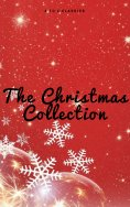 eBook: The Christmas Collection (Illustrated Edition)