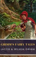 eBook: Grimm's Fairy Tales: Complete and Illustrated