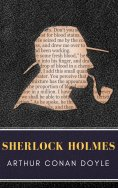 ebook: Sherlock Holmes: The Ultimate Collection (Illustrated)