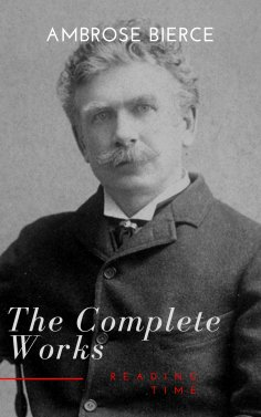 eBook: Complete Works of Ambrose Bierce