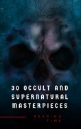eBook: 30 Occult and Supernatural Masterpieces in One Book