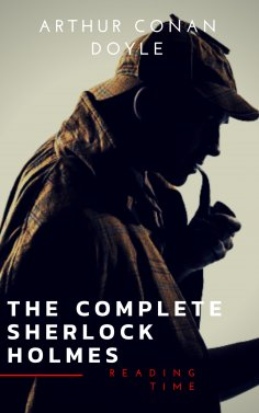 ebook: Sherlock Holmes: The Complete Collection (Illustrated)