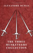 eBook: The Three Musketeers Collection