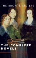 eBook: The Brontë Sisters: The Complete Novels