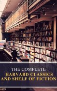 eBook: The Complete Harvard Classics and Shelf of Fiction