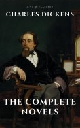 eBook: Charles Dickens  : The Complete Novels
