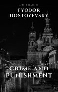 ebook: Crime and Punishment by Fyodor Dostoevsky