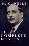 eBook: H. G. Wells : The Complete Novels  (The Time Machine, The Island of Doctor Moreau,Invisible Man...)