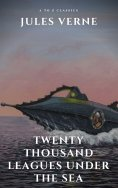 eBook: Twenty Thousand Leagues Under the Sea ( illustrated, annotated and Free AudioBook)