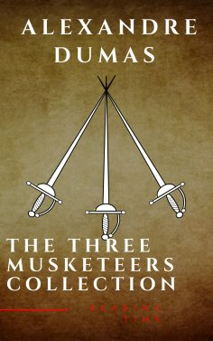 eBook: The Three Musketeers Complete Collection