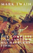 eBook: The Complete Tom Sawyer & Huckleberry Finn Collection