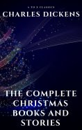 eBook: The Complete Christmas Books and Stories