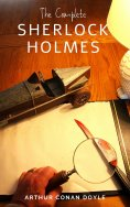 eBook: Arthur Conan Doyle: The Complete Sherlock Holmes