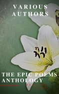 eBook: The Epic Poems Anthology : The Iliad, The Odyssey, The Aeneid, The Divine Comedy...