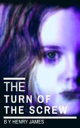"eBook: The Turn of the Screw (movie tie-in ""The Turning "")"