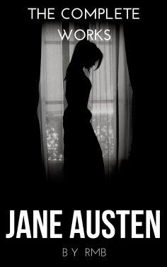 eBook: The Complete Works of Jane Austen