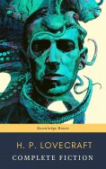 eBook: The Complete Fiction of H. P. Lovecraft: At the Mountains of Madness, The Call of Cthulhu