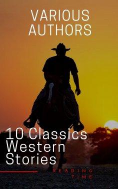eBook: 10 Classics Western Stories