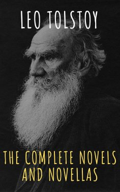 eBook: Leo Tolstoy: The Complete Novels and Novellas