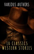 ebook: 10 Classics Western Stories