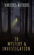 ebook: 30 Mystery & Investigation masterpieces