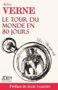 eBook: Le tour du monde en 80 jours de Jules Verne préfacé par Marc Tardieu - Les Atemporels