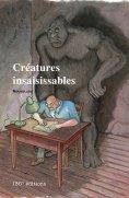 eBook: Créatures insaisissables