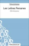 ebook: Les Lettres Persanes de Montesquieu (Fiche de lecture)