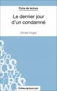 eBook: Le dernier jour d'un condamné de Victor Hugo (Fiche de lecture)