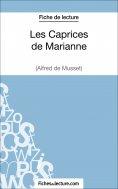 eBook: Les Caprices de Marianne d'Alfred de Musset (Fiche de lecture)