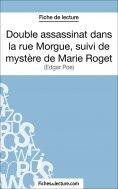 eBook: Double assassinat dans la rue Morgue, suivi du mystère de Marie Roget