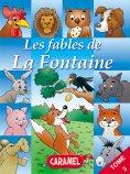 ebook: Le renard et les raisins et autres fables célèbres de la Fontaine