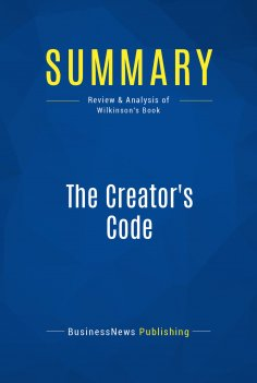 BusinessNews Publishing: Summary: The Creator's Code - als