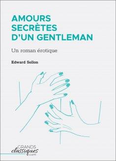 ebook: Amours secrètes d'un gentleman