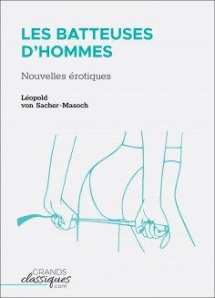 ebook: Les Batteuses d'hommes