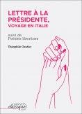 ebook: Lettre à la Présidente, voyage en Italie