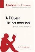 ebook: À l'Ouest, rien de nouveau d'Erich Maria Remarque (Analyse de l'oeuvre)