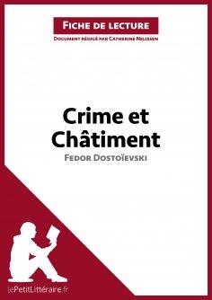 ebook: Crime et Châtiment de Fedor Dostoïevski (Fiche de lecture)