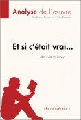 eBook: Et si c'était vrai... de Marc Levy (Analyse de l'oeuvre)