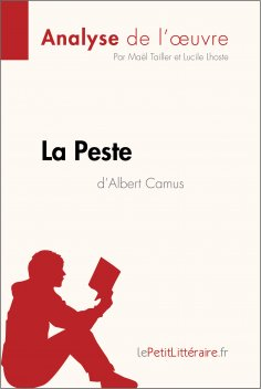 ebook: La Peste d'Albert Camus (Analyse de l'oeuvre)