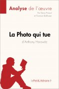eBook: La Photo qui tue d'Anthony Horowitz (Analyse de l'oeuvre)