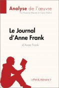 ebook: Le Journal d'Anne Frank d'Anne Frank (Analyse de l'œuvre)