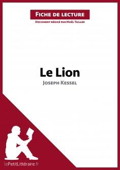 ebook: Le Lion de Joseph Kessel (Fiche de lecture)