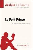 ebook: Le Petit Prince d'Antoine de Saint-Exupéry (Analyse de l'oeuvre)