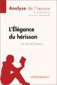 ebook: L'Élégance du hérisson de Muriel Barbery (Analyse de l'oeuvre)