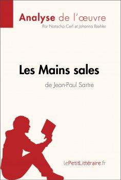 eBook: Les Mains sales de Jean-Paul Sartre (Analyse de l'oeuvre)