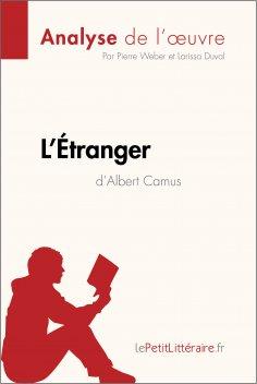ebook: L'Étranger d'Albert Camus (Analyse de l'œuvre)