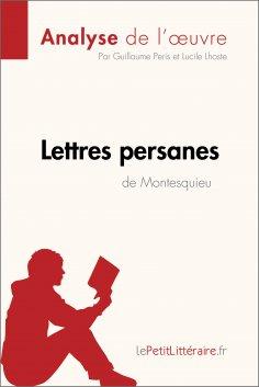 ebook: Lettres persanes de Montesquieu (Analyse de l'oeuvre)
