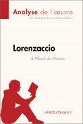 eBook: Lorenzaccio d'Alfred de Musset (Analyse de l'œuvre)